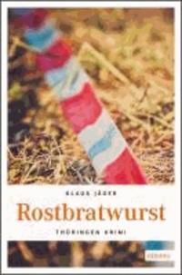 Rostbratwurst.