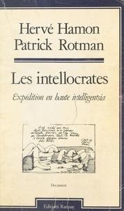 Rostman et  Hamon - Les Intellocrates - Expédition en haute intelligentsia.