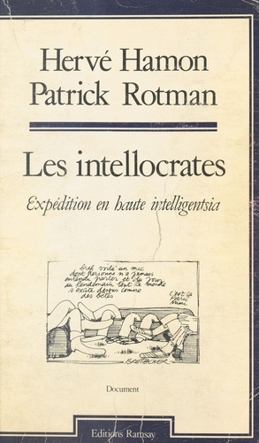 Les Intellocrates. Expédition en haute intelligentsia