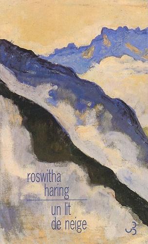 Roswitha Haring - Un lit de neige.