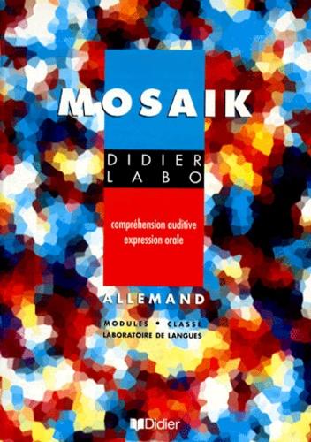 Roswitha Hervieux et Thaddee Wyrostek - MOSAIK. - Compréhension auditive expression orale.