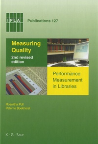 Roswitha Roll et Peter Te Boekhorst - Measuring Quality - Performance Measurement in Libraries.