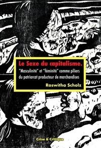 Le sexe du capitalisme - Masculinité et féminité comme piliers du patriarcat producteur de marchandise.pdf
