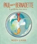 Rosy Lamb - Paul meets Bernadette.