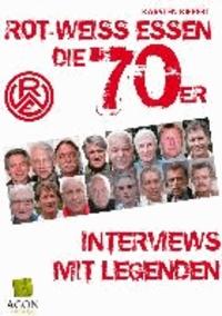 Rot-Weiss Essen - Die 70er - Interviews mit Legenden.
