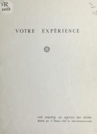 Rotary-club de Saint-Germain-e et Jean Plaine - Votre expérience - Une enquête au service des jeunes.