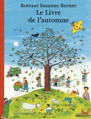 Rotraut Susanne Berner - Le livre de l'automne.