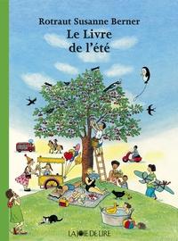 Rotraut Susanne Berner - Le livre de l'été.