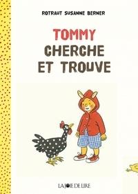 Rotraut Susanne Berner - Tommy cherche et trouve.