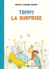 Rotraut Susanne Berner - Tommy la surprise.
