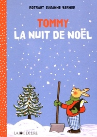 Rotraut Susanne Berner - Tommy - La nuit de Noël.