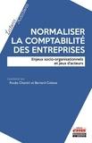 Rouba Chantiri - Normaliser la comptabilité des entreprises - Enjeux socio-organisationnels et jeux d'acteurs.