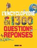 Rouge & Or - L'encyclopédie en 1300 questions-réponses.