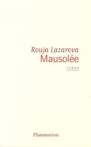 Rouja Lazarova - Mausolée.