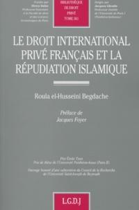 Histoiresdenlire.be Le droit international privé français et la répudiation islamique Image