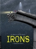 Roulot Tristan et Brahy Luc - Irons - tome 1 - Ingénieur-conseil.