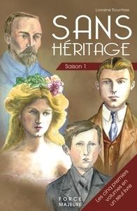 Rountree Lorraine - Sans Héritage Saison 1 : les cinq premiers tomes en un seul livre.
