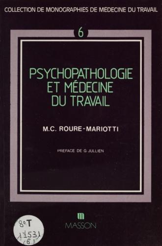 Psychopathologie et médecine du travail