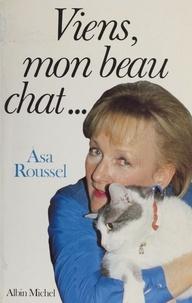 Roussel - Viens, mon beau chat.