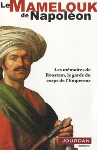 Deedr.fr Le Mamelouck de Napoléon 1er - Les Mémoires de Roustam, le garde du corps de l'Empereur Image