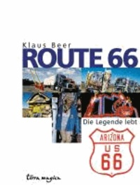 Route 66 - Die Legende lebt.