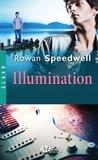 Rowan Speedwell - Illumination.