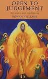 Rowan Williams - Open to Judgement - Sermons ans Addresses.