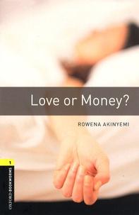Rowena Akinyemi - Love or Money?.