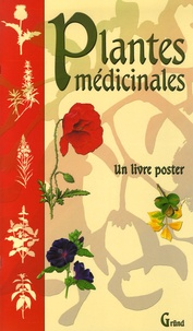 Roxana Jamet et Michel Beauvais - Plantes médicinales.