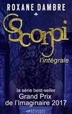 Roxane Dambre - SCORPI - L'Intégrale.
