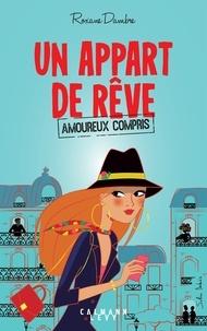 Roxane Dambre - Un appart de rêve (amoureux compris).