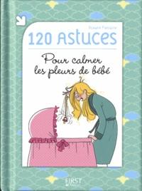 Deedr.fr 120 astuces pour calmer les pleurs de bébé Image