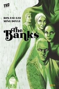 Roxane Gay et Ming Doyle - The Banks.
