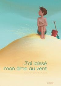 Roxane Marie Galliez et Eric Puybaret - J'ai laissé mon âme au vent.