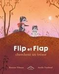 Roxane Tilman et Axelle Vanhoof - Flip et Flap cherchent un trésor.