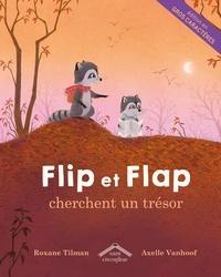Roxane Tilman - Flip et flap cherchent un trésor.