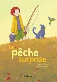 Roxane Tilman et Eloïse Mingot - La pêche surprise.