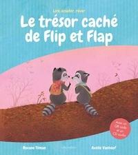 Roxane Tilman et Axelle Vanhoof - Le trésor caché de Flip et Flap - Avec un QR code et un CD audio.
