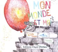 Roxane Tilman et  Somotho - Mon monde et moi.