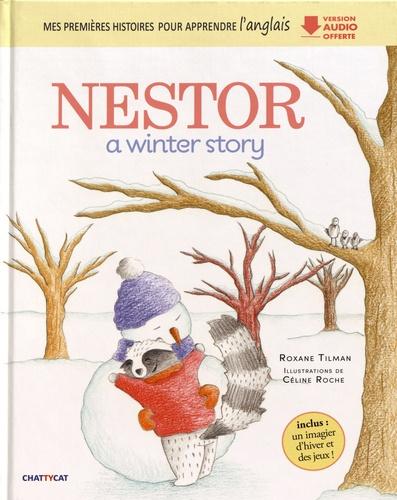 Roxane Tilman - Nestor - A Winter Story.