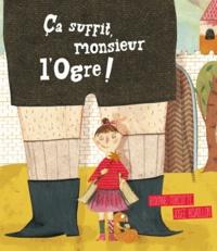 Roxane Turcotte et Josée Bisaillon - Ca suffit, monsieur l'Ogre !.