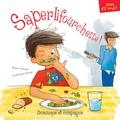 Roxane Turcotte et Lucile Danis Drouot - Saperlifourchette !.