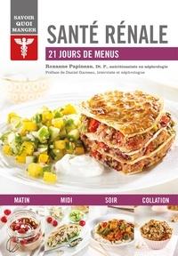 Roxanne Papineau - Santé rénale - 21 jours de menus.