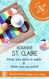 Roxanne St. Claire - Amour à la plage - Pieds nus dans le sable ; Pieds nus au soleil.