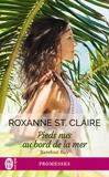 Roxanne St. Claire - Barefoot Bay Tome 4 : Pieds nus au bord de la mer.