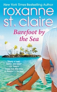 Roxanne St. Claire - Barefoot by the Sea.