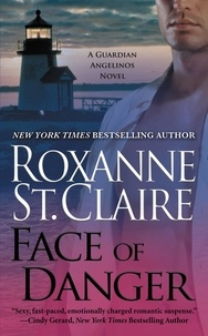 Roxanne St. Claire - Face of Danger.