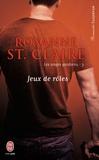 Roxanne St. Claire - Les anges gardiens Tome 3 : Jeux de rôles.