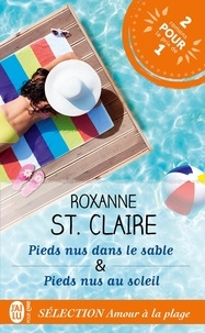 Roxanne St. Claire - Sélection Amour à la plage - Pieds nus dans le sable ; Pieds nus au soleil.