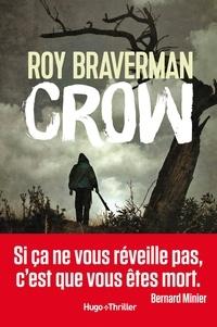 Roy Braverman - Crow -Extrait offert-.